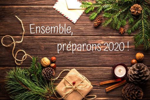 faire le bilan et préparer 2020