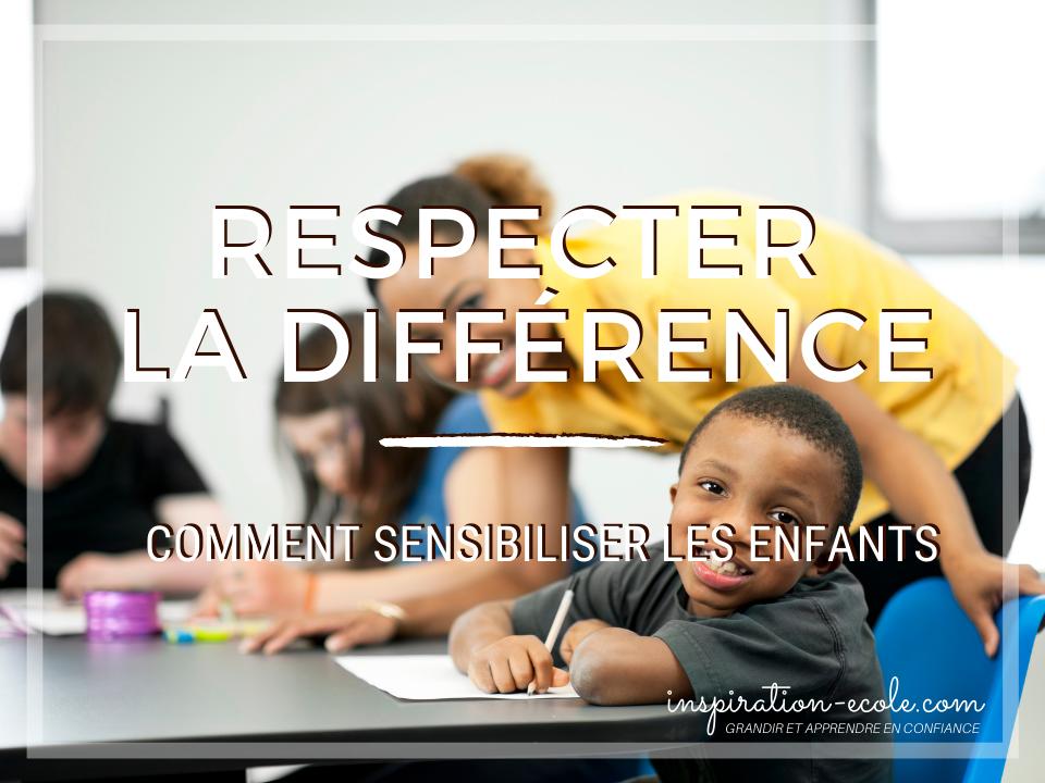Sensibiliser les enfants au respect de la différence