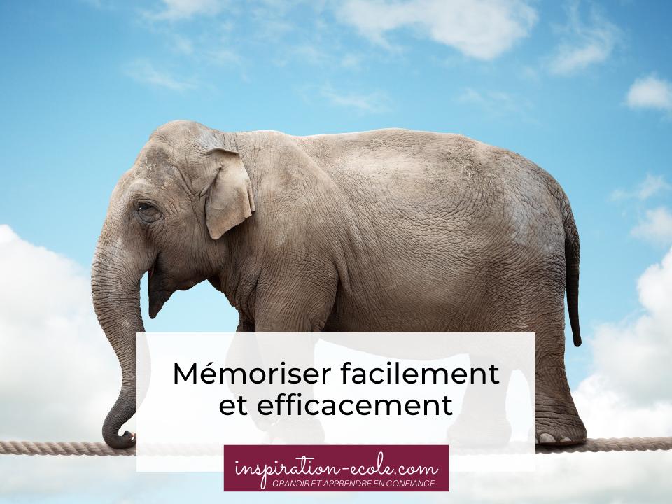 Comment mémoriser facilement et efficacement